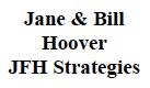 Jane & BillHooverJFH Strategies - $3,500